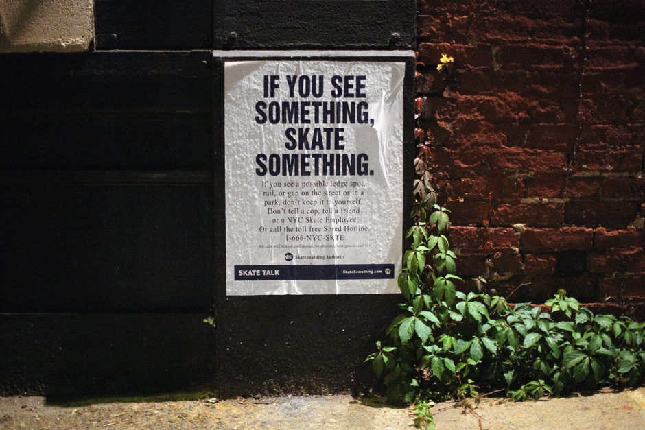 If you see something, skate something.