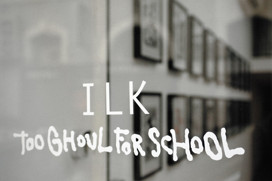 "ILK ""Too ghoul for school"""